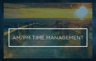 AM PM Time Management