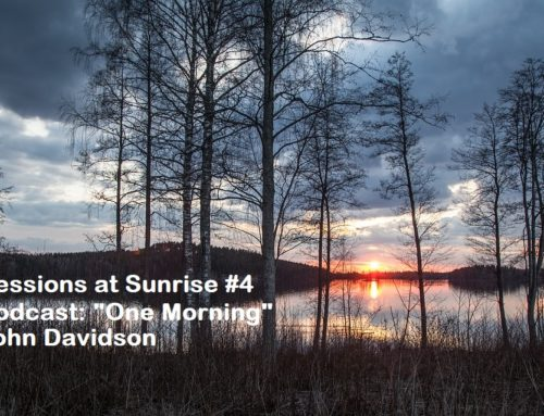 Sessions at Sunrise – One Morning